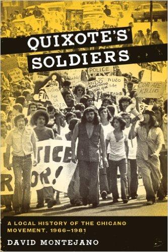 Photo of David Montejano book Quixote's Soldiers