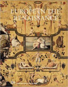 Europe in the Renaissance : metamorphoses 1400-1600
