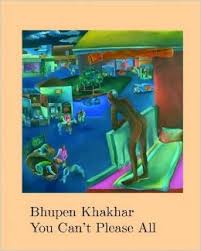Bhupen Khakhar : you can't please all