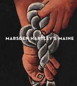 Marsden Hartley's Maine by Donna M. Cassidy and others