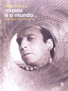 Museu e o Mundo by Helio Oiticica