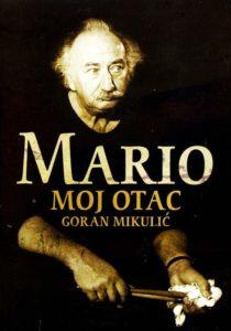 Mario: moj otac by Goran Mikulic