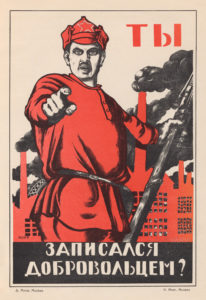 "This poster by Russian artist Dmitry Moor is among the most recognizable pieces of Soviet propaganda. (Dmitry Moor, ""Did You Register as a Volunteer?"")"