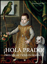¡Hola Prado! : two collections in dialogue