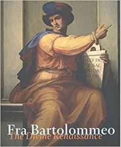 Fra Bartolommeo : the divine Renaissance