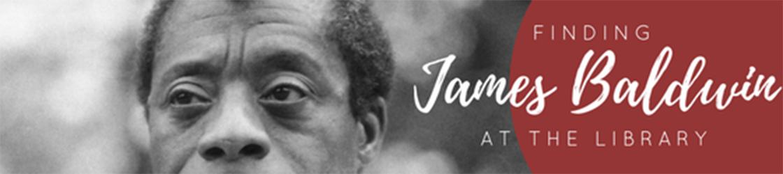 Finding James Baldwin at the Library