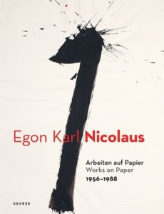 Egon Karl Nicolaus : Arbeiten auf Papier = works on paper, 1956-1988