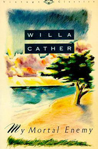 Mortal Enemy by Willa Cather