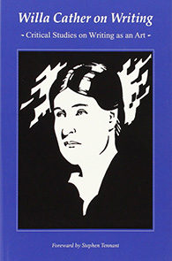 Willa Cather On Writing By Willa Cather