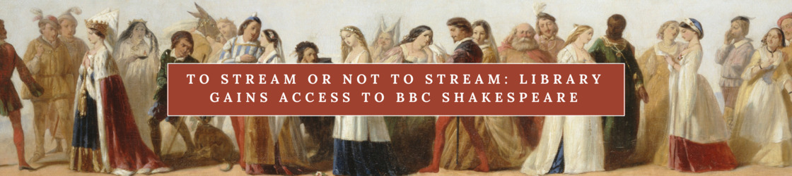 Library gains access to BBC Shakespeare