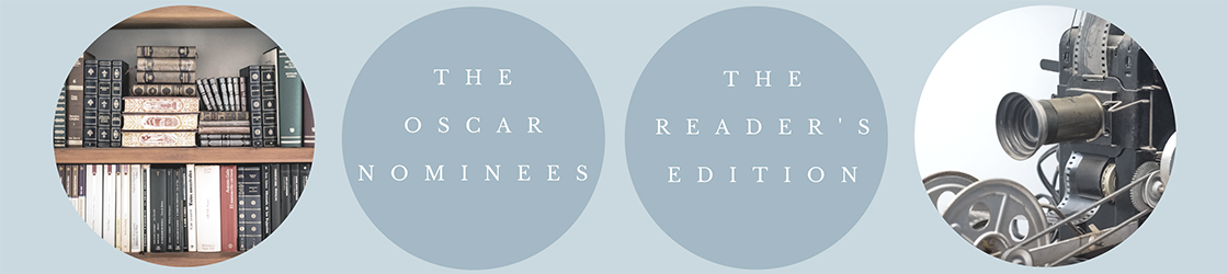 Oscar Nominees: The Reader's Edition