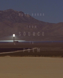 Rosa Barba : from source to poem
