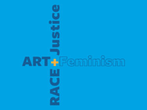 Art Race Justice Feminism