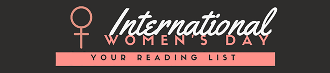 Your International Women's Day Reading List
