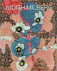 Judith Milberg : Arbeiten auf Papier und Leinwand = Works on paper and canvas : 2015-2017