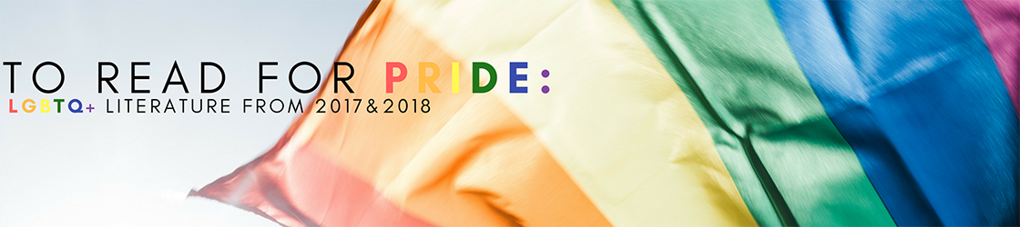 To read for pride: Books published in 2017 and 2018