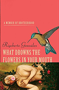 What Drowns the Flowers in Your Mouth Cover