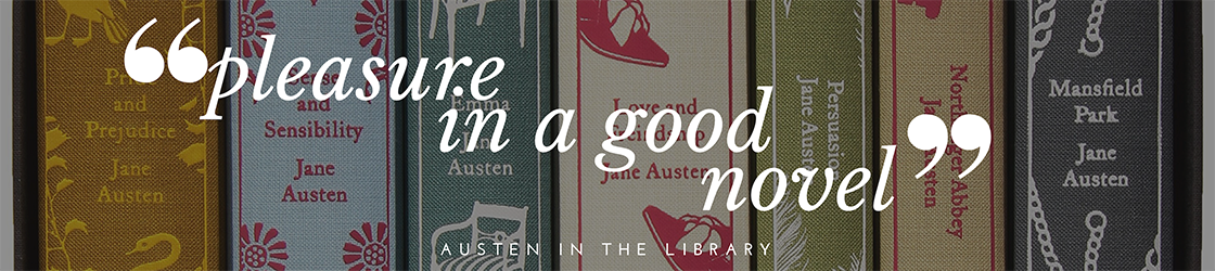 "Picture of Austen's books with quote ""pleasure in a good novel"""