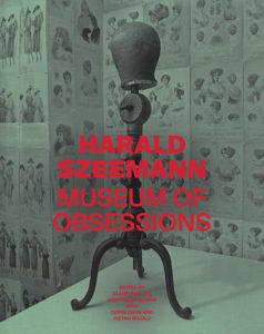Harold Szeemann Museum of Obsessions