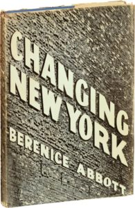 Book cover of Berenice Abbott & Elizabeth McCausland, Changing New York (1939)