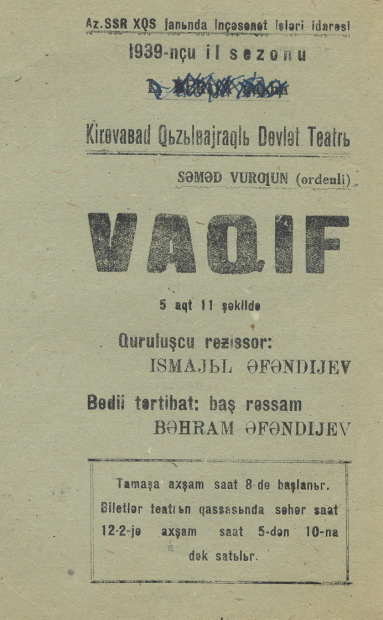 Poster of Vagif play by Samad Vurgun. Kirovabad State Theater. 1939.