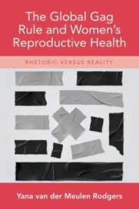 book cover image The Global Gag Rule and Women's Reproductive Health: Rhetoric versus reality