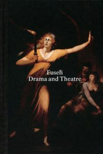 Fuseli Drama and Theatre