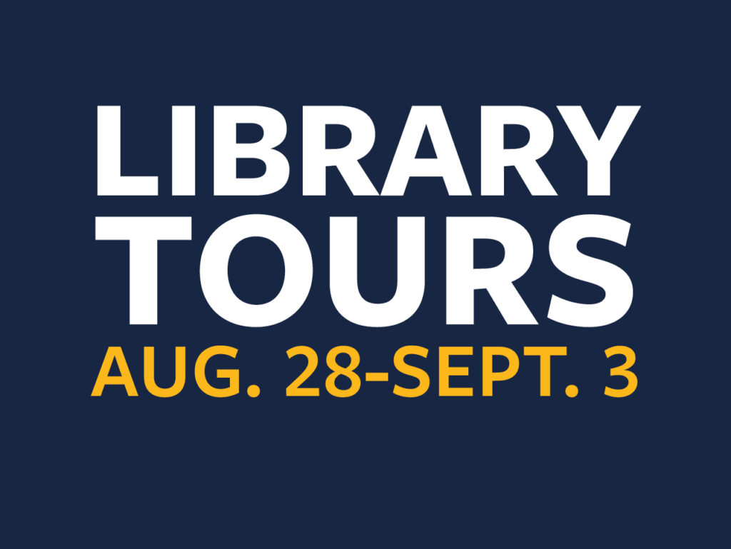 Library Tours Aug. 28-Sept. 3 graphic