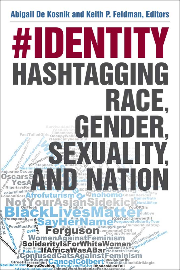 "Image of book cover of ""#identity: Hashtagging Race, Gender, Sexuality, and Nation"""