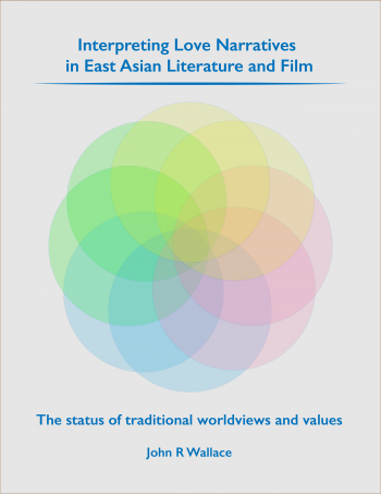 "Image of the book cover of ""Interpreting Love Narratives in East Asian Literature and Film"""