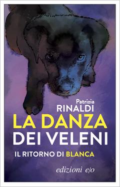 La danza dei veleni / Patrizia Rinaldi.