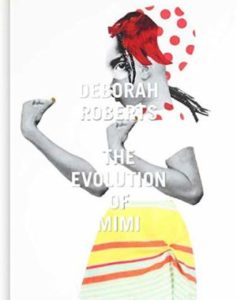 Deborah Roberts: Evolution of Mimi