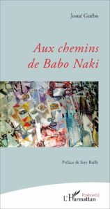 Aux Chemins de Babo Naki - Préface de Sery Bailly