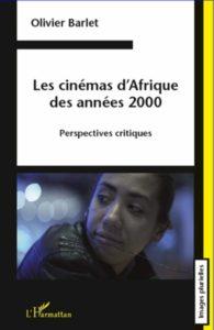 Les Cinémas d'Afrique des Années 2000