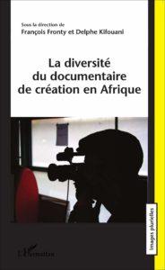 La Diversité du Documentaire de Création en Afrique