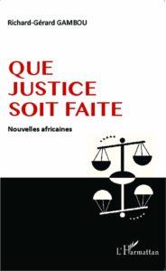 Que Justice Soit Faite - Nouvelles Africaines