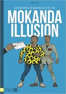 Mokanda Illusion - les Aventures de Mata Mata et Pili Pili