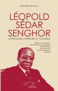Léopold Sédar Senghor Approches Littéraire et Politique