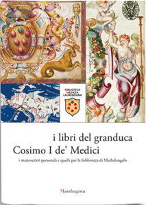 I libri del granduca Cosimo I de' Medici