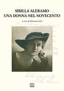 Sibilla Aleramo, una donna nel Novecento