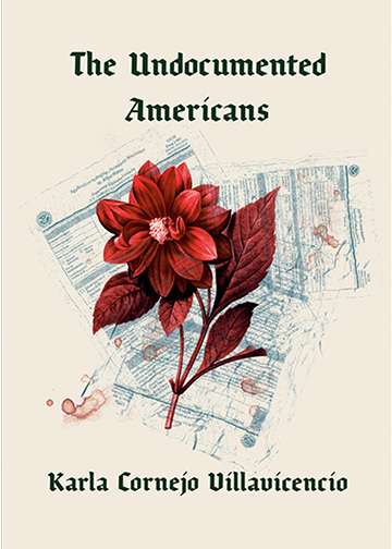 Book cover for The Undocumented Americans